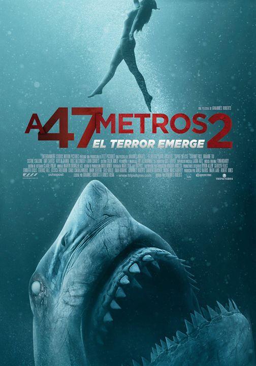 A 47 metros 2: El terror emerge : Cartel
