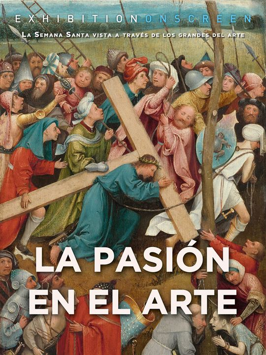 La pasión en el arte : Cartel