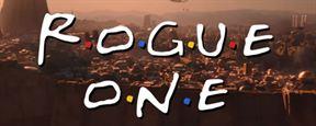 Así sería 'Rogue One: Una historia de Star Wars' al estilo 'Friends'