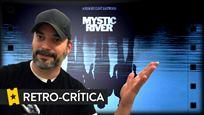 Reto-Crítica de 'Mystic River', por Alejandro G. Calvo