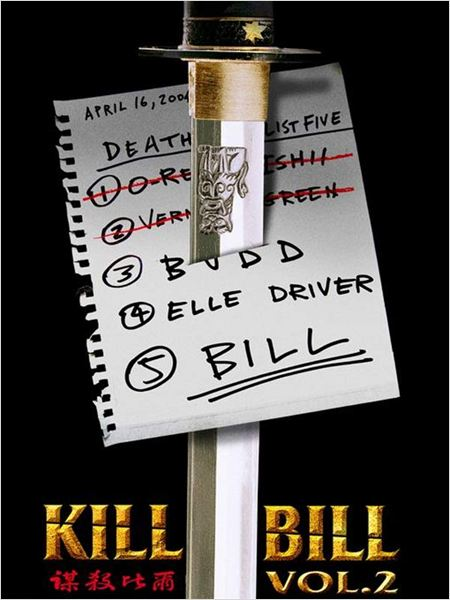 Kill Bill Volumen 2 : cartel Quentin Tarantino