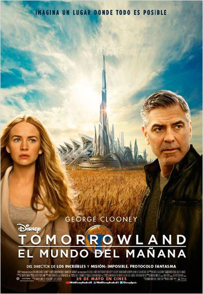 Tomorrowland: El mundo del mañana - Cartel