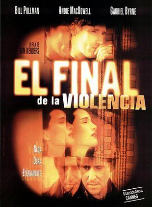 El final de la violencia