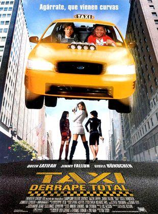 Taxi, derrape total