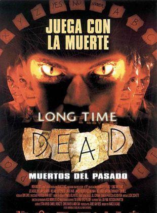 Long Time Dead (Muertos del pasado)