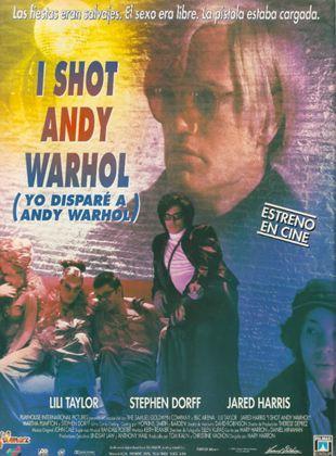 Yo disparé a Andy Warhol