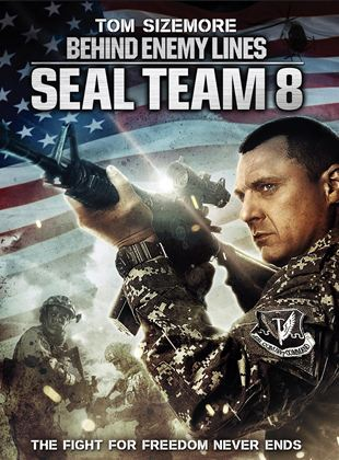 Seal Team Eight: Behind Enemy Lines