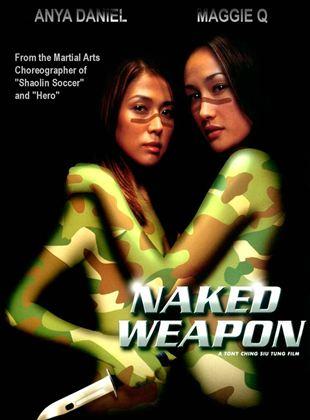 Naked Weapon (Arma desnuda)
