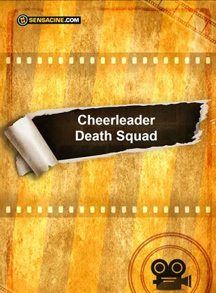 Cheerleader Death Squad