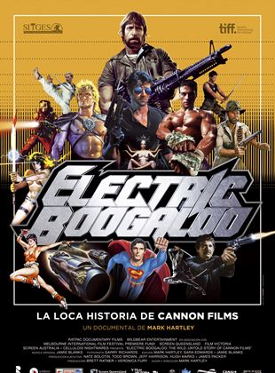 Electric Boogaloo, la loca historia de Cannon Films