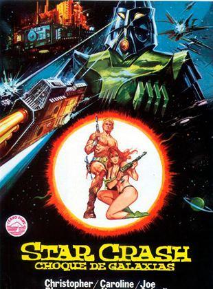 Star Crash, choque de galaxias