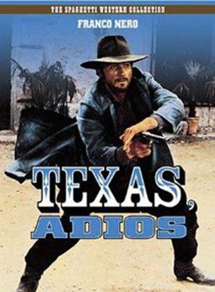 Adiós, Texas