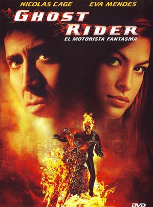 Ghost Rider. El motorista fantasma