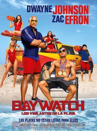 Baywatch: Los vigilantes de la playa