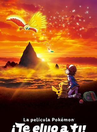La película Pokémon ¡Te elijo a ti!