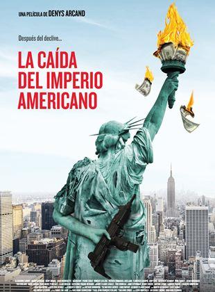 La caída del Imperio Americano