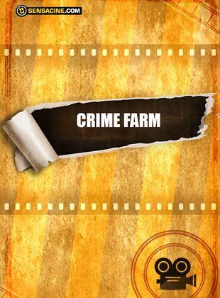 Crime Farm
