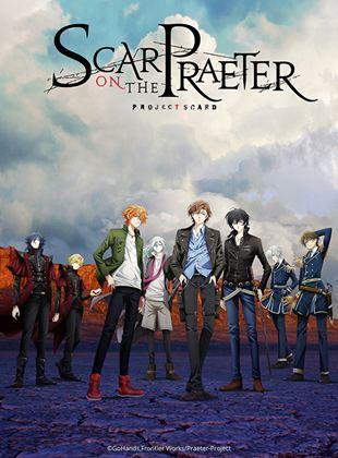 Project Scard: Praeter no Kizu