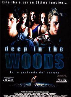 Deep in the woods (En lo profundo del Bosque)