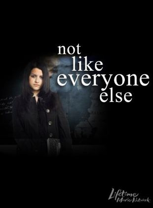 Not Like Everyone Else (TV)