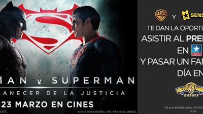 ¡Ven al preestreno de 'BATMAN V SUPERMAN: EL AMANECER DE LA JUSTICIA'!