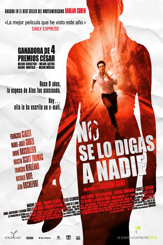No Se Lo Digas A Nadie Película 2006 Sensacine Com
