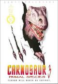 Carnosaurios III Especie mortal