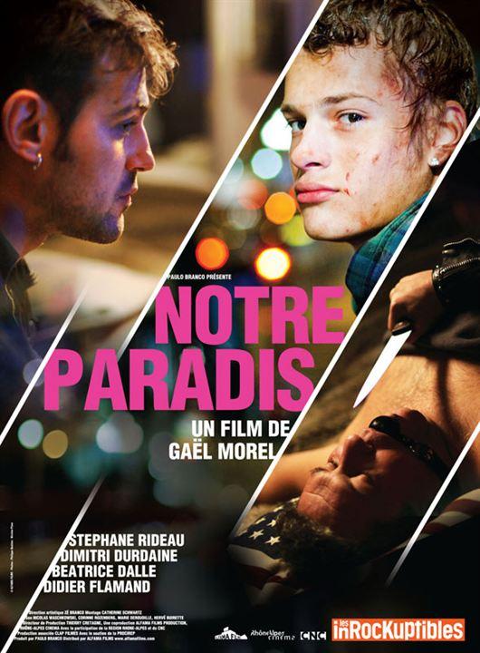 Notre paradis : Cartel Béatrice Dalle, Didier Flamand, Dimitri Durdaine, Jean-Christophe Bouvet, Stéphane Rideau