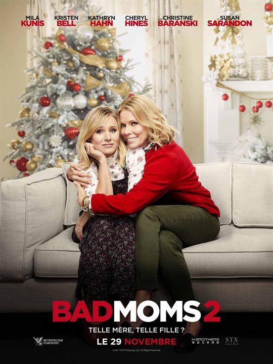 El gran desmadre (Malas madres 2): Kristen Bell, Cheryl Hines