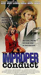 Improper Conduct : Cartel Adrian Zmed, John Laughlin, Kathy Shower, Matt Roe, Nia Peeples